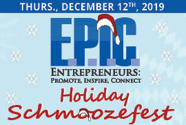 E.P.I.C. Holiday Schmoozefest - Thursday, December 12th, 2019
